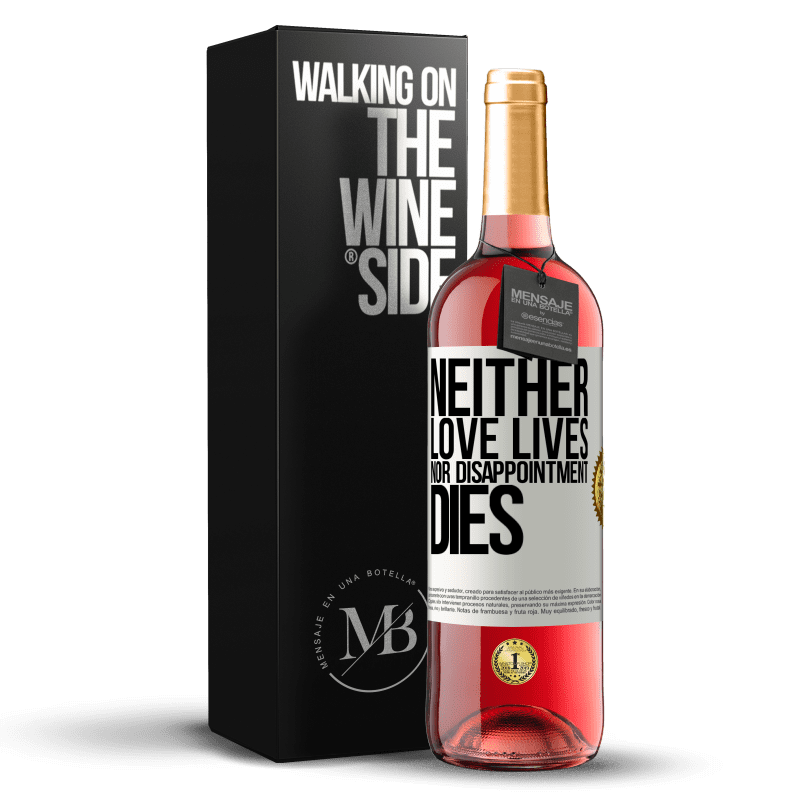 24,95 € Free Shipping | Rosé Wine ROSÉ Edition Neither love lives, nor disappointment dies White Label. Customizable label Young wine Harvest 2020 Tempranillo