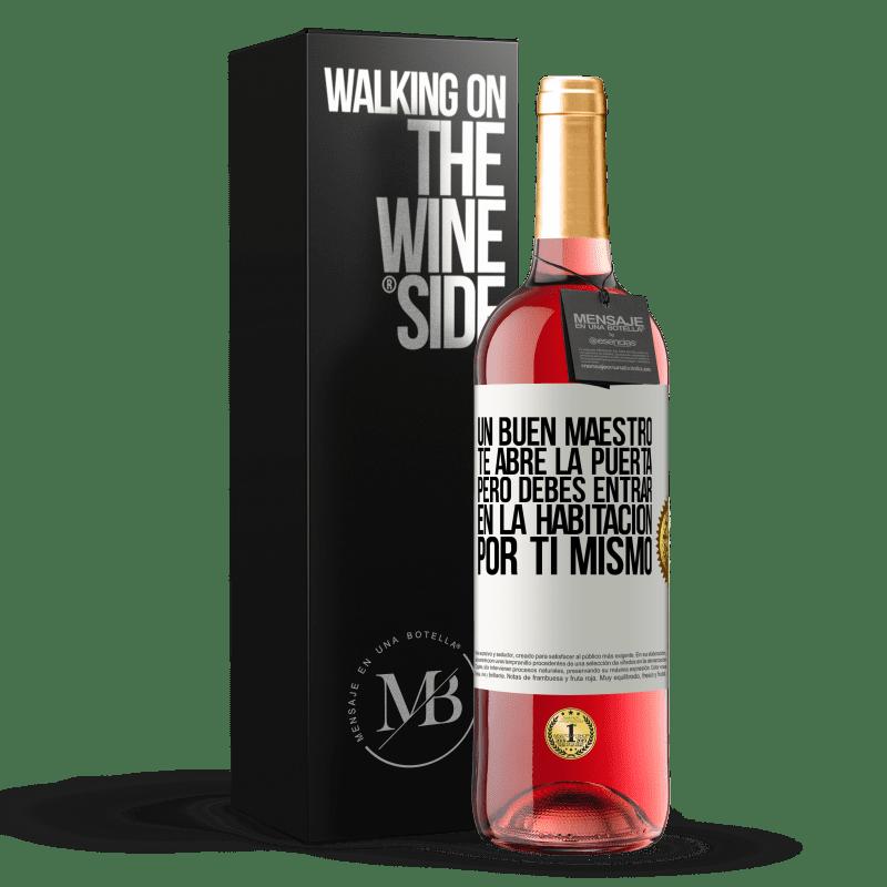 24,95 € Envoi gratuit | Vin rosé Édition ROSÉ Un bon professeur vous ouvre la porte, mais vous devez entrer dans la pièce par vous-même Étiquette Blanche. Étiquette personnalisable Vin jeune Récolte 2020 Tempranillo