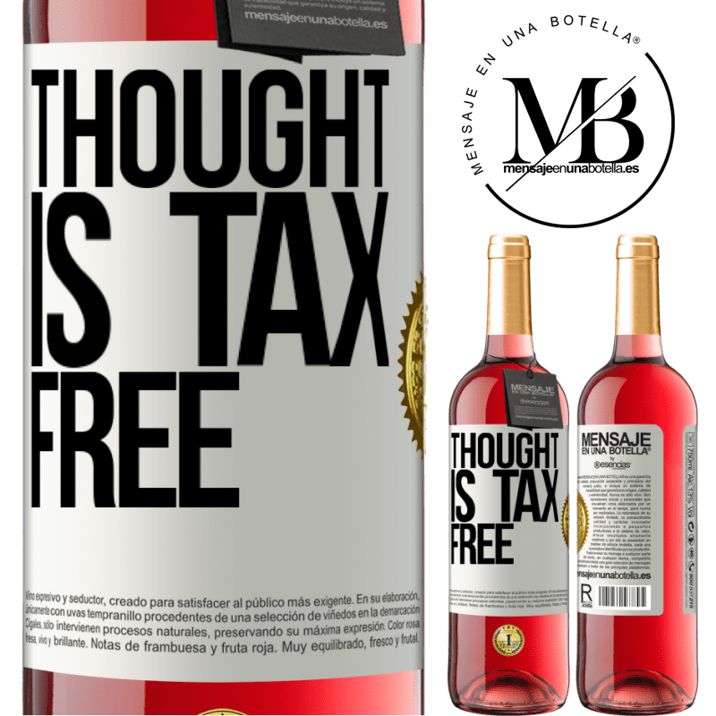24,95 € Free Shipping   Rosé Wine ROSÉ Edition Thought is tax free White Label. Customizable label Young wine Harvest 2020 Tempranillo