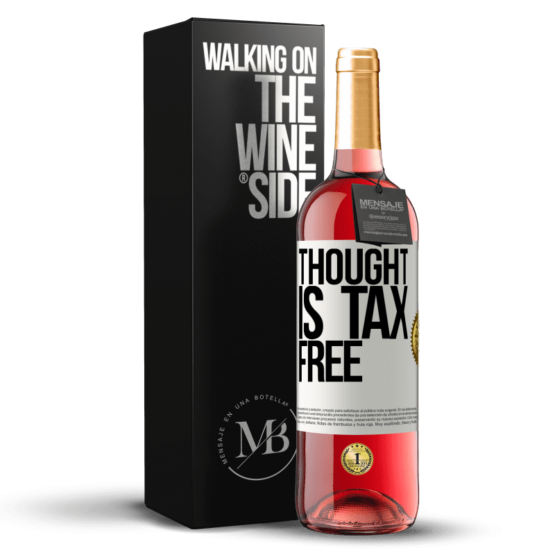 24,95 € Free Shipping | Rosé Wine ROSÉ Edition Thought is tax free White Label. Customizable label Young wine Harvest 2020 Tempranillo