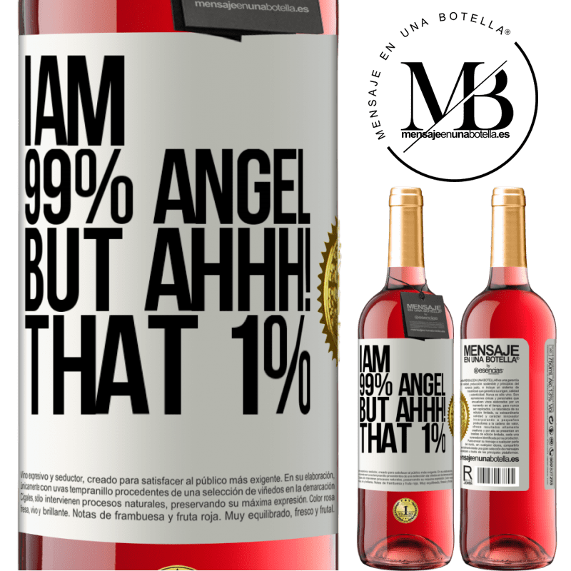 24,95 € Free Shipping   Rosé Wine ROSÉ Edition I am 99% angel, but ahhh! that 1% White Label. Customizable label Young wine Harvest 2020 Tempranillo