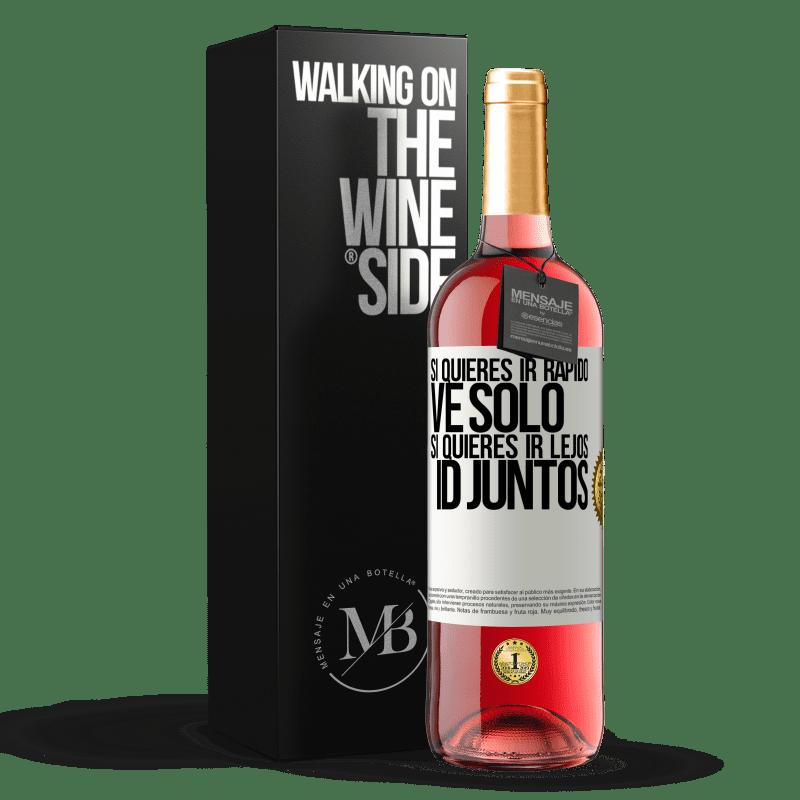 24,95 € Envoi gratuit | Vin rosé Édition ROSÉ Si vous voulez aller vite, partez seul. Si vous voulez aller loin, allez-y ensemble Étiquette Blanche. Étiquette personnalisable Vin jeune Récolte 2020 Tempranillo