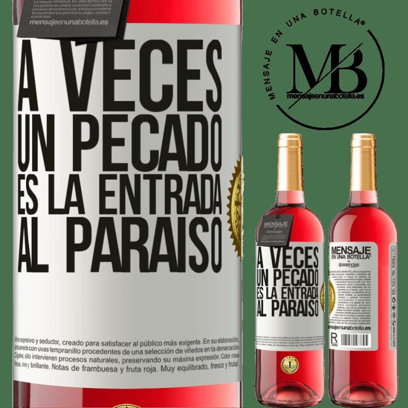 24,95 € Envoi gratuit | Vin rosé Édition ROSÉ Parfois, un péché est l'entrée au paradis Étiquette Blanche. Étiquette personnalisable Vin jeune Récolte 2020 Tempranillo