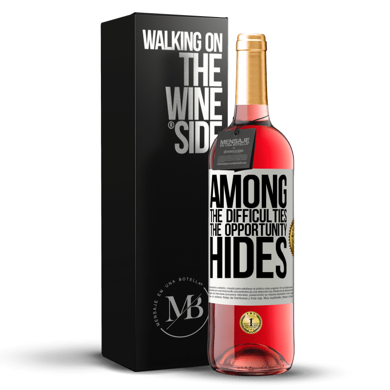 24,95 € Free Shipping | Rosé Wine ROSÉ Edition Among the difficulties the opportunity hides White Label. Customizable label Young wine Harvest 2020 Tempranillo