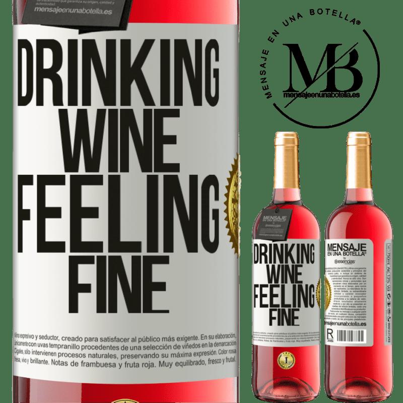 24,95 € Envoi gratuit | Vin rosé Édition ROSÉ Drinking wine, feeling fine Étiquette Blanche. Étiquette personnalisable Vin jeune Récolte 2020 Tempranillo