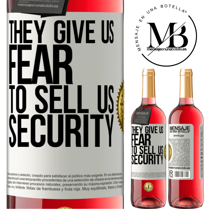 24,95 € Free Shipping | Rosé Wine ROSÉ Edition They give us fear to sell us security White Label. Customizable label Young wine Harvest 2020 Tempranillo