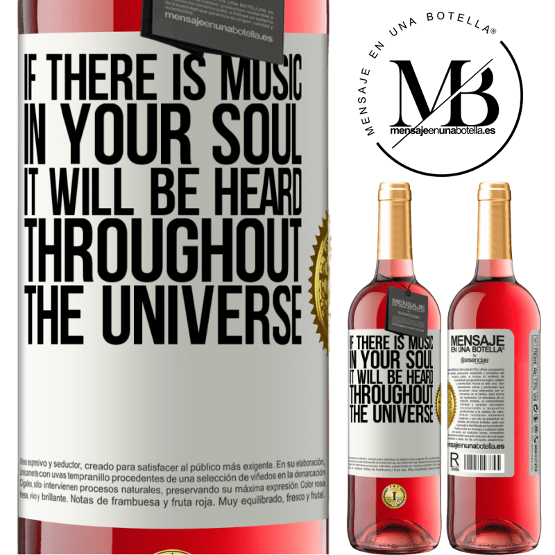 24,95 € Free Shipping   Rosé Wine ROSÉ Edition If there is music in your soul, it will be heard throughout the universe White Label. Customizable label Young wine Harvest 2020 Tempranillo