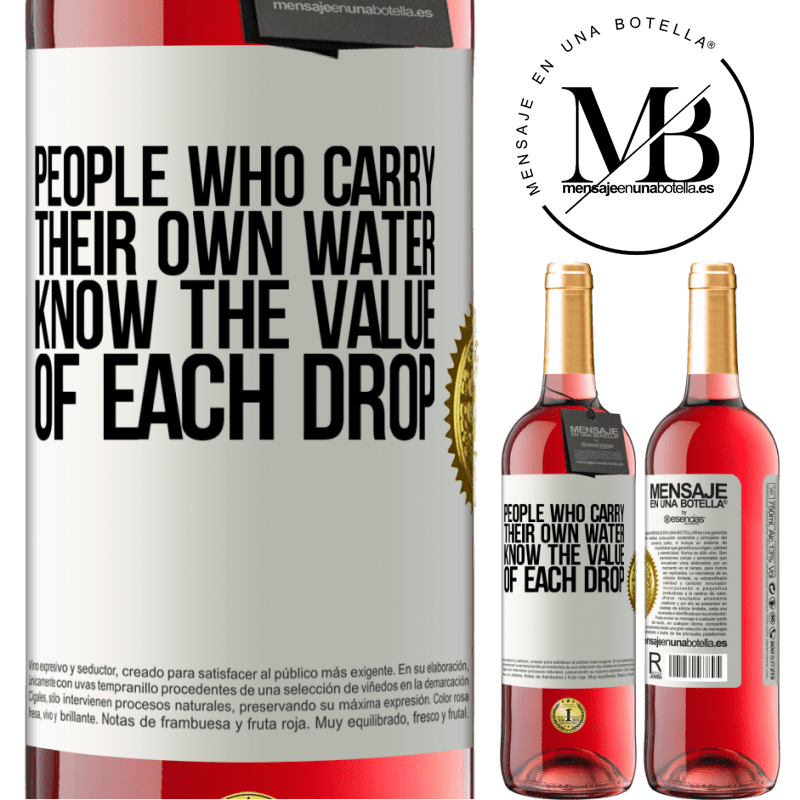 24,95 € Free Shipping   Rosé Wine ROSÉ Edition People who carry their own water, know the value of each drop White Label. Customizable label Young wine Harvest 2020 Tempranillo