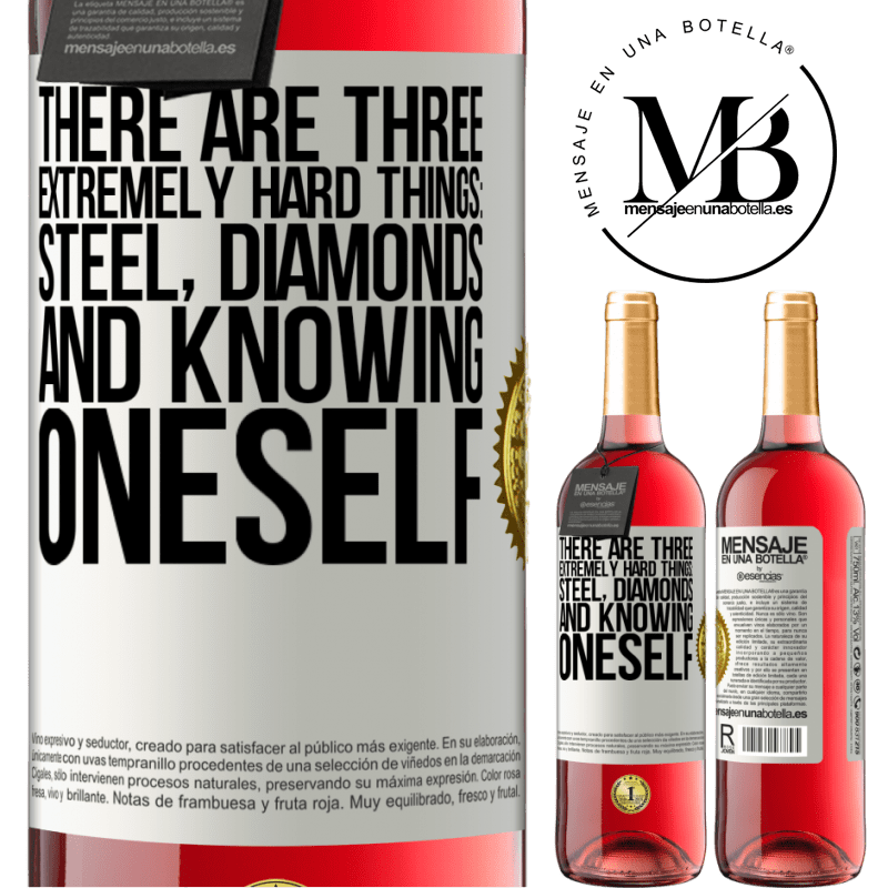 24,95 € Free Shipping | Rosé Wine ROSÉ Edition There are three extremely hard things: steel, diamonds, and knowing oneself White Label. Customizable label Young wine Harvest 2020 Tempranillo
