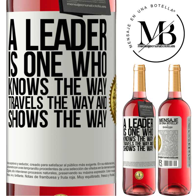24,95 € Free Shipping   Rosé Wine ROSÉ Edition A leader is one who knows the way, travels the way and shows the way White Label. Customizable label Young wine Harvest 2020 Tempranillo