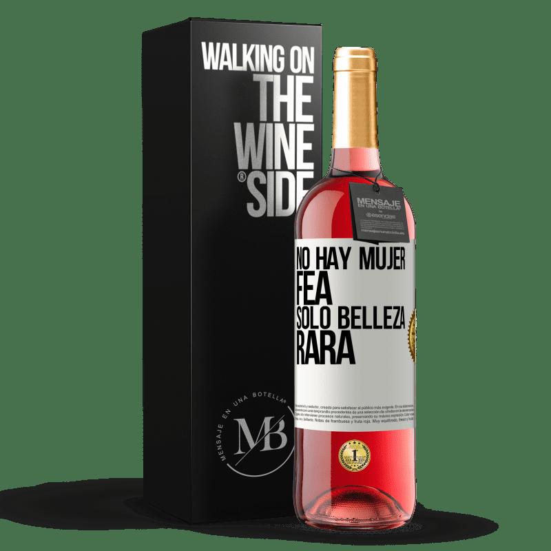 24,95 € Envoi gratuit | Vin rosé Édition ROSÉ Il n'y a pas de femme laide, seulement une beauté bizarre Étiquette Blanche. Étiquette personnalisable Vin jeune Récolte 2020 Tempranillo