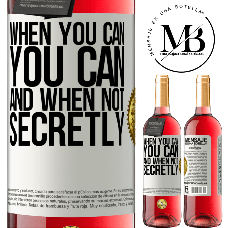 24,95 € Free Shipping | Rosé Wine ROSÉ Edition When you can, you can. And when not, secretly White Label. Customizable label Young wine Harvest 2020 Tempranillo