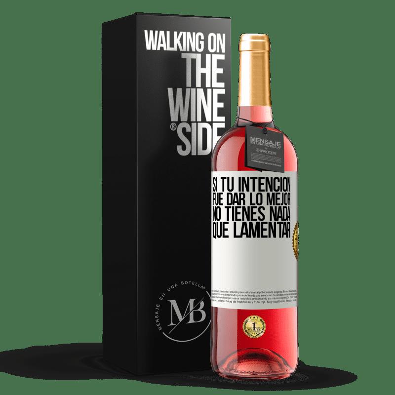 24,95 € Envoi gratuit | Vin rosé Édition ROSÉ Si votre intention était de faire de votre mieux, vous n'avez rien à regretter Étiquette Blanche. Étiquette personnalisable Vin jeune Récolte 2020 Tempranillo