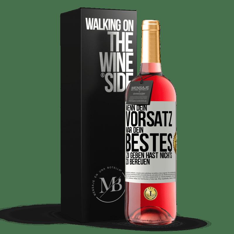 24,95 € Kostenloser Versand | Roséwein ROSÉ Ausgabe Wenn Sie Ihr Bestes geben wollten, haben Sie nichts zu bereuen Weißes Etikett. Anpassbares Etikett Junger Wein Ernte 2020 Tempranillo