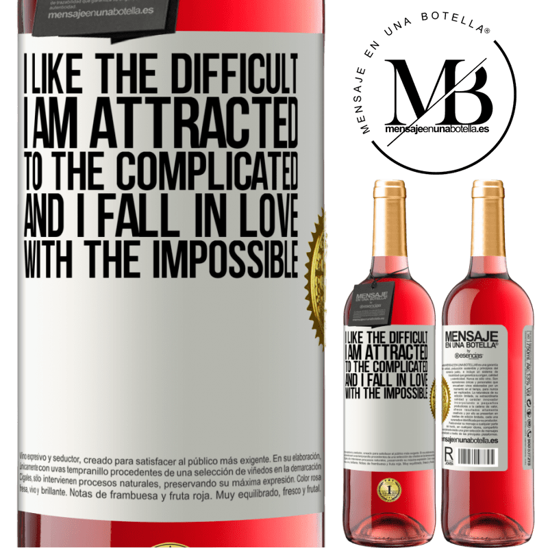 24,95 € Free Shipping   Rosé Wine ROSÉ Edition I like the difficult, I am attracted to the complicated, and I fall in love with the impossible White Label. Customizable label Young wine Harvest 2020 Tempranillo