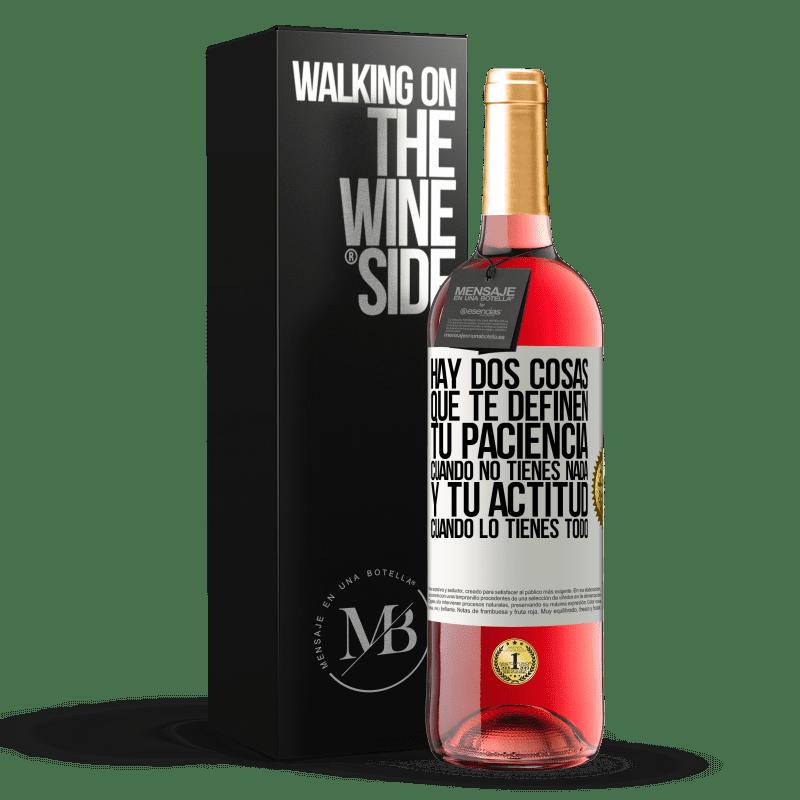 24,95 € Envoi gratuit   Vin rosé Édition ROSÉ Il y a deux choses qui vous définissent. Ta patience quand tu n'as rien, et ton attitude quand tu as tout Étiquette Blanche. Étiquette personnalisable Vin jeune Récolte 2020 Tempranillo