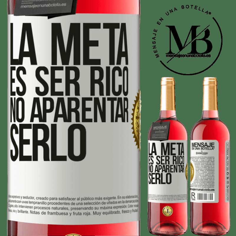 24,95 € Envoi gratuit   Vin rosé Édition ROSÉ Le but est d'être riche, de ne pas apparaître comme Étiquette Blanche. Étiquette personnalisable Vin jeune Récolte 2020 Tempranillo