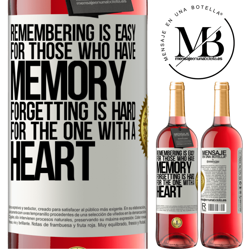 24,95 € Free Shipping | Rosé Wine ROSÉ Edition Remembering is easy for those who have memory. Forgetting is hard for the one with a heart White Label. Customizable label Young wine Harvest 2020 Tempranillo
