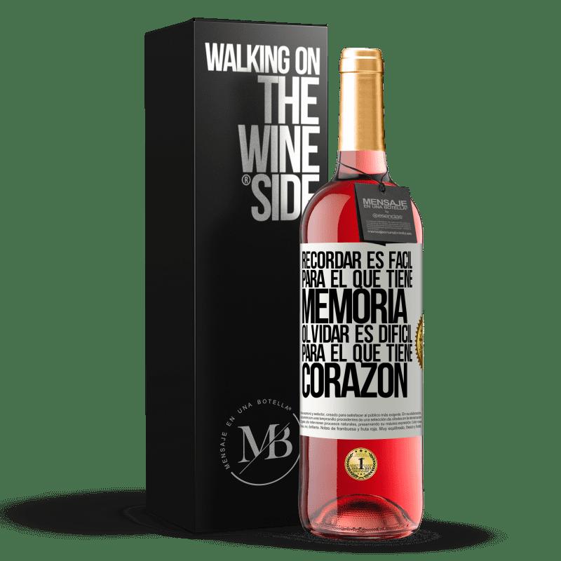 24,95 € Envoi gratuit | Vin rosé Édition ROSÉ Se souvenir est facile pour ceux qui ont de la mémoire. Oublier est difficile pour celui qui a un cœur Étiquette Blanche. Étiquette personnalisable Vin jeune Récolte 2020 Tempranillo