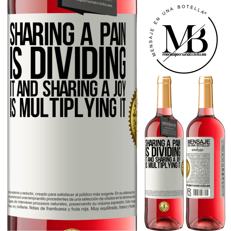 24,95 € Free Shipping   Rosé Wine ROSÉ Edition Sharing a pain is dividing it and sharing a joy is multiplying it White Label. Customizable label Young wine Harvest 2020 Tempranillo