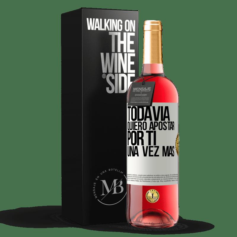 24,95 € Envoi gratuit | Vin rosé Édition ROSÉ Je veux encore parier sur toi une fois de plus Étiquette Blanche. Étiquette personnalisable Vin jeune Récolte 2020 Tempranillo