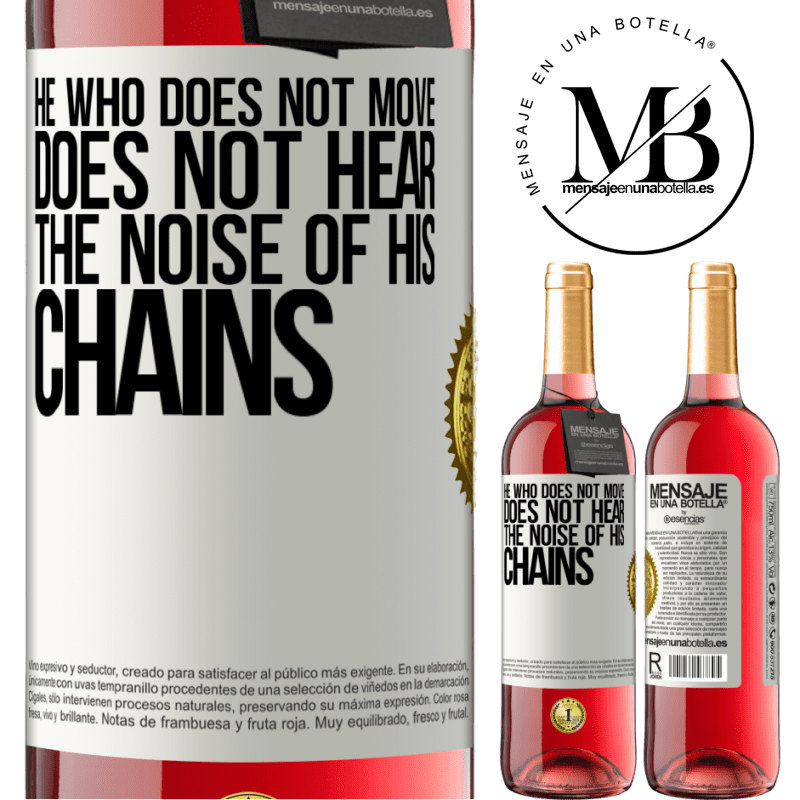 24,95 € Free Shipping | Rosé Wine ROSÉ Edition He who does not move does not hear the noise of his chains White Label. Customizable label Young wine Harvest 2020 Tempranillo
