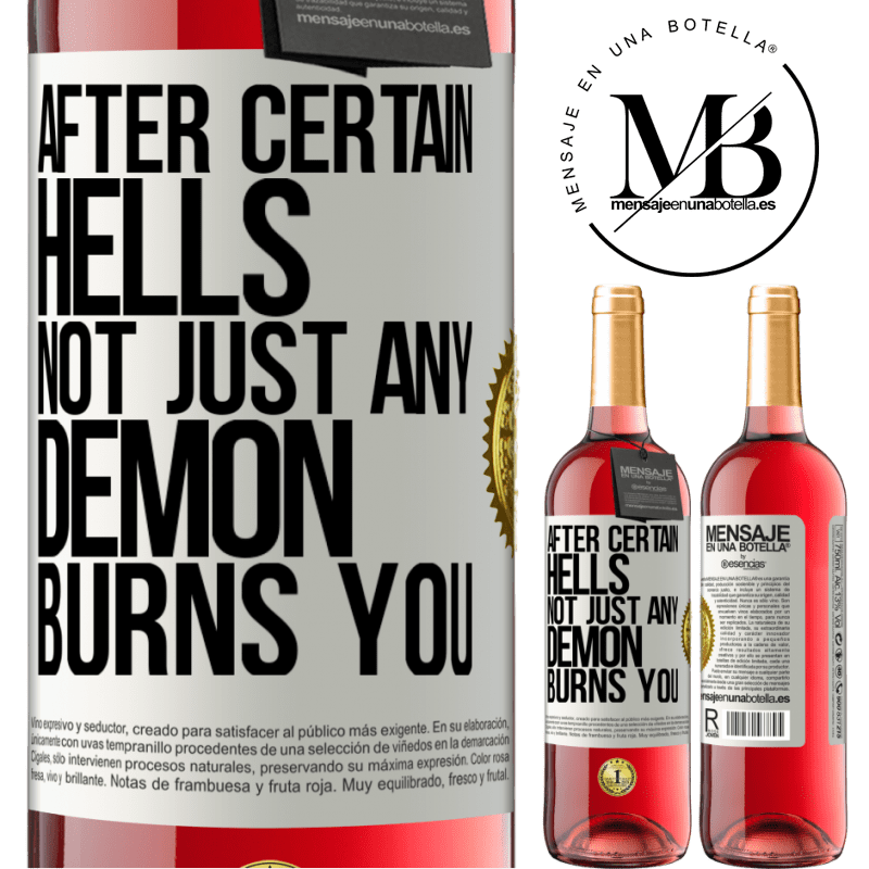24,95 € Free Shipping   Rosé Wine ROSÉ Edition After certain hells, not just any demon burns you White Label. Customizable label Young wine Harvest 2020 Tempranillo