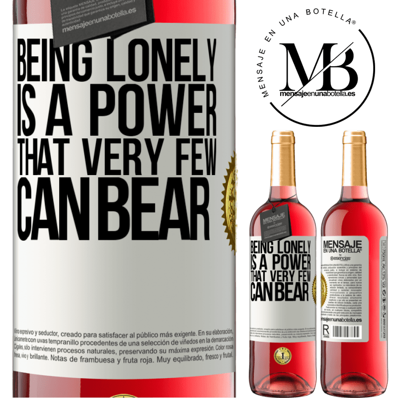 24,95 € Free Shipping | Rosé Wine ROSÉ Edition Being lonely is a power that very few can bear White Label. Customizable label Young wine Harvest 2020 Tempranillo