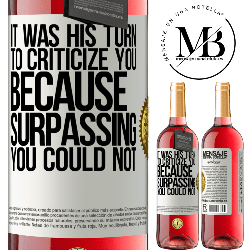 24,95 € Free Shipping | Rosé Wine ROSÉ Edition It was his turn to criticize you, because surpassing you could not White Label. Customizable label Young wine Harvest 2020 Tempranillo