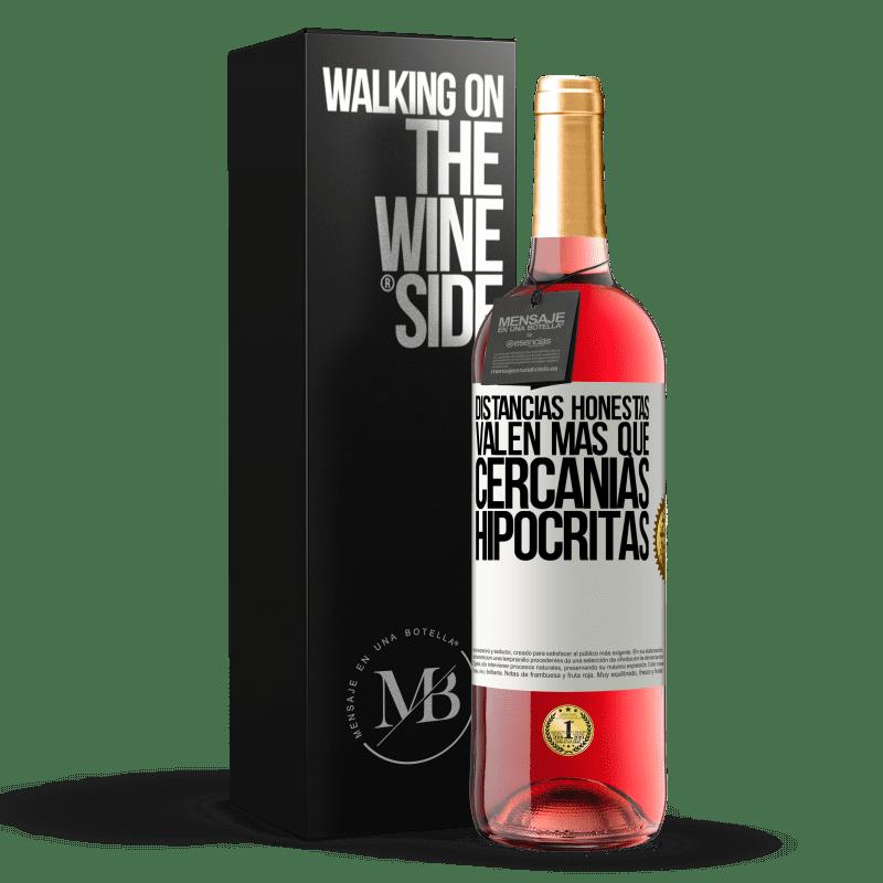 24,95 € Envoi gratuit | Vin rosé Édition ROSÉ Les distances honnêtes valent plus que les quartiers hypocrites Étiquette Blanche. Étiquette personnalisable Vin jeune Récolte 2020 Tempranillo