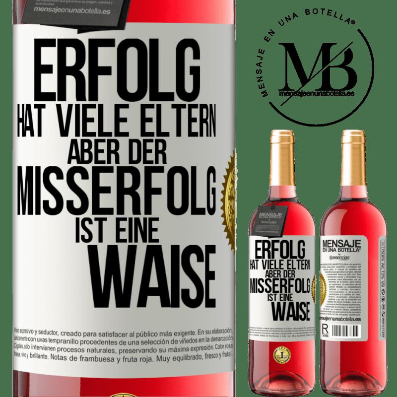 24,95 € Kostenloser Versand | Roséwein ROSÉ Ausgabe Erfolg hat viele Eltern, aber Misserfolg ist eine Waise Weißes Etikett. Anpassbares Etikett Junger Wein Ernte 2020 Tempranillo