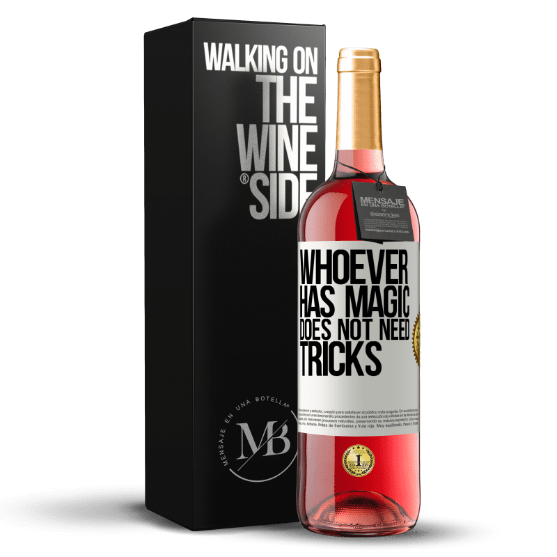 24,95 € Free Shipping | Rosé Wine ROSÉ Edition Whoever has magic does not need tricks White Label. Customizable label Young wine Harvest 2020 Tempranillo