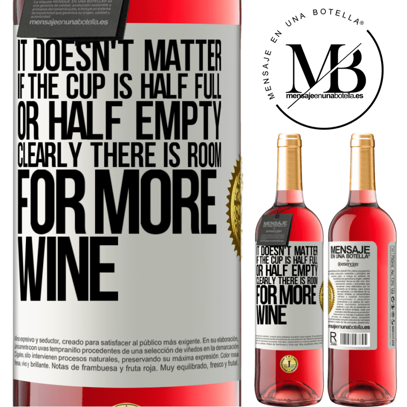 24,95 € Free Shipping | Rosé Wine ROSÉ Edition It doesn't matter if the cup is half full or half empty. Clearly there is room for more wine White Label. Customizable label Young wine Harvest 2020 Tempranillo
