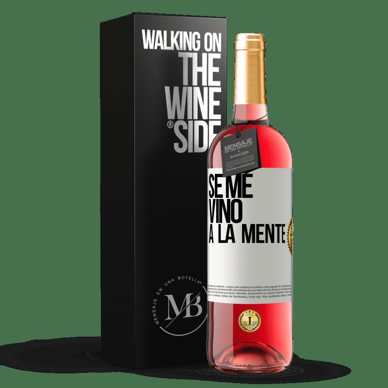 24,95 € Free Shipping | Rosé Wine ROSÉ Edition Se me VINO a la mente… White Label. Customizable label Young wine Harvest 2020 Tempranillo
