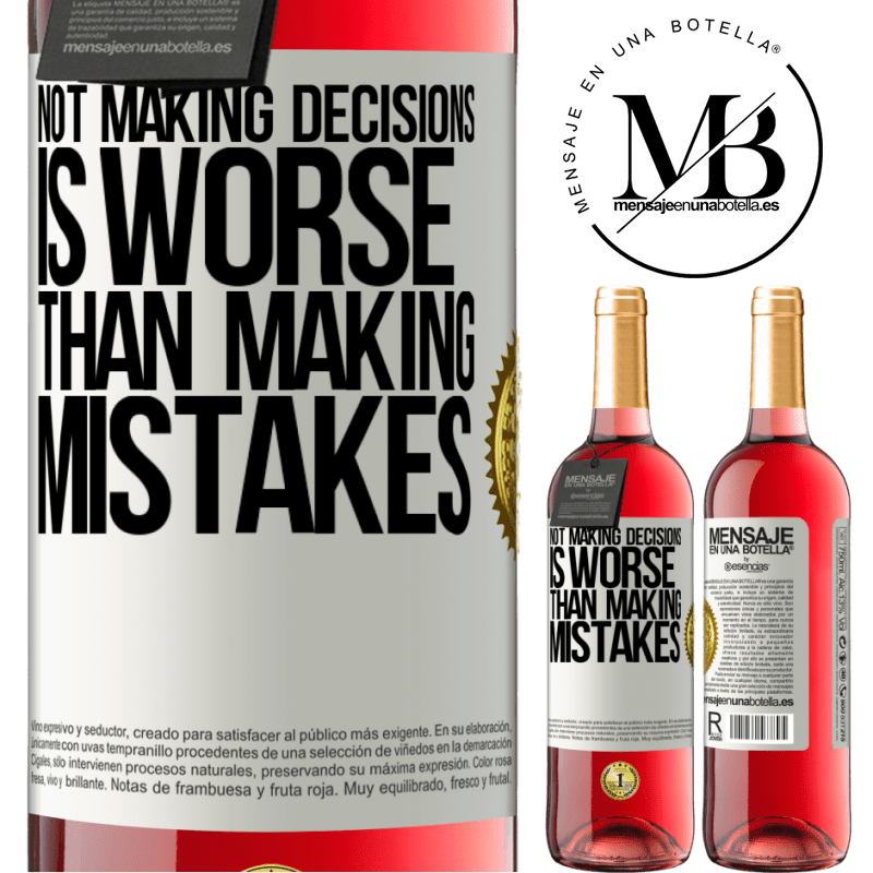 24,95 € Free Shipping   Rosé Wine ROSÉ Edition Not making decisions is worse than making mistakes White Label. Customizable label Young wine Harvest 2020 Tempranillo