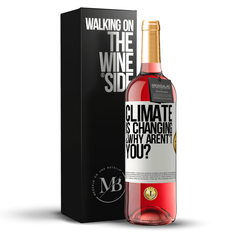 24,95 € Free Shipping | Rosé Wine ROSÉ Edition Climate is changing ¿Why arent't you? White Label. Customizable label Young wine Harvest 2020 Tempranillo