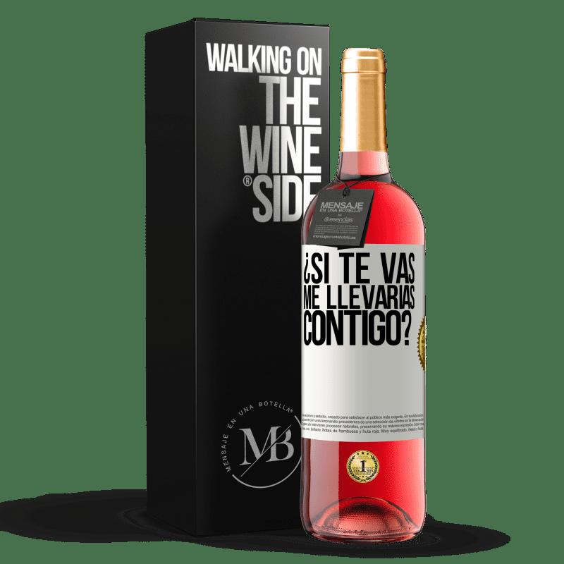 24,95 € Envoi gratuit   Vin rosé Édition ROSÉ si tu partais, m'emmènerais-tu avec toi? Étiquette Blanche. Étiquette personnalisable Vin jeune Récolte 2020 Tempranillo