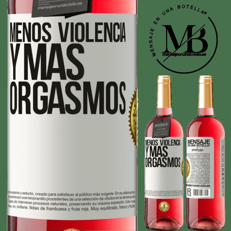 24,95 € Envoi gratuit | Vin rosé Édition ROSÉ Moins de violence et plus d'orgasmes Étiquette Blanche. Étiquette personnalisable Vin jeune Récolte 2020 Tempranillo