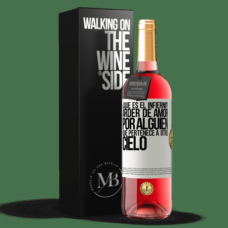 24,95 € Envoi gratuit | Vin rosé Édition ROSÉ qu'est-ce que l'enfer? Brûlant d'amour pour quelqu'un qui appartient à un autre paradis Étiquette Blanche. Étiquette personnalisable Vin jeune Récolte 2020 Tempranillo
