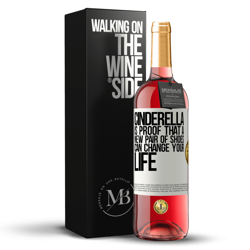 24,95 € Free Shipping | Rosé Wine ROSÉ Edition Cinderella is proof that a new pair of shoes can change your life White Label. Customizable label Young wine Harvest 2020 Tempranillo