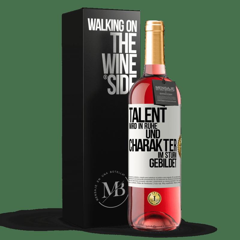24,95 € Kostenloser Versand | Roséwein ROSÉ Ausgabe Talent wird in Ruhe und Charakter im Sturm erzogen Weißes Etikett. Anpassbares Etikett Junger Wein Ernte 2020 Tempranillo