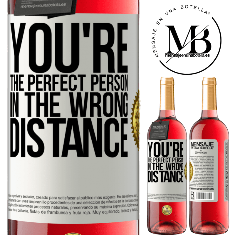 24,95 € Free Shipping   Rosé Wine ROSÉ Edition You're the perfect person in the wrong distance White Label. Customizable label Young wine Harvest 2020 Tempranillo