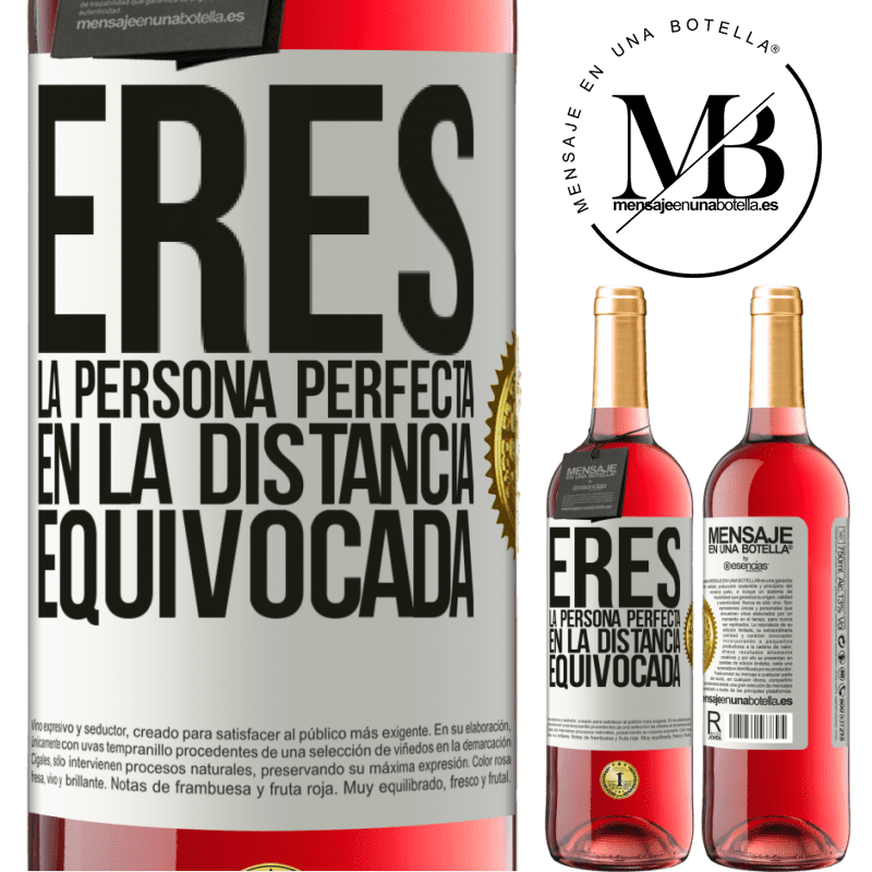 24,95 € Envoi gratuit   Vin rosé Édition ROSÉ Vous êtes la personne parfaite à la mauvaise distance Étiquette Blanche. Étiquette personnalisable Vin jeune Récolte 2020 Tempranillo