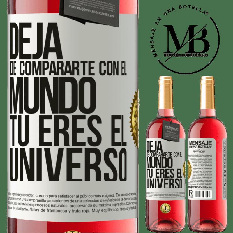 24,95 € Envoi gratuit   Vin rosé Édition ROSÉ Arrête de te comparer au monde, tu es l'univers Étiquette Blanche. Étiquette personnalisable Vin jeune Récolte 2020 Tempranillo