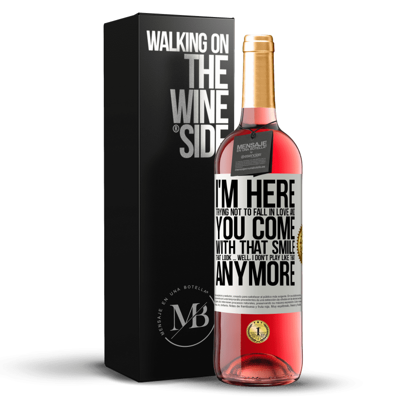 24,95 € Free Shipping   Rosé Wine ROSÉ Edition I here trying not to fall in love and you leave me with that smile, that look ... well, I don't play that way White Label. Customizable label Young wine Harvest 2020 Tempranillo