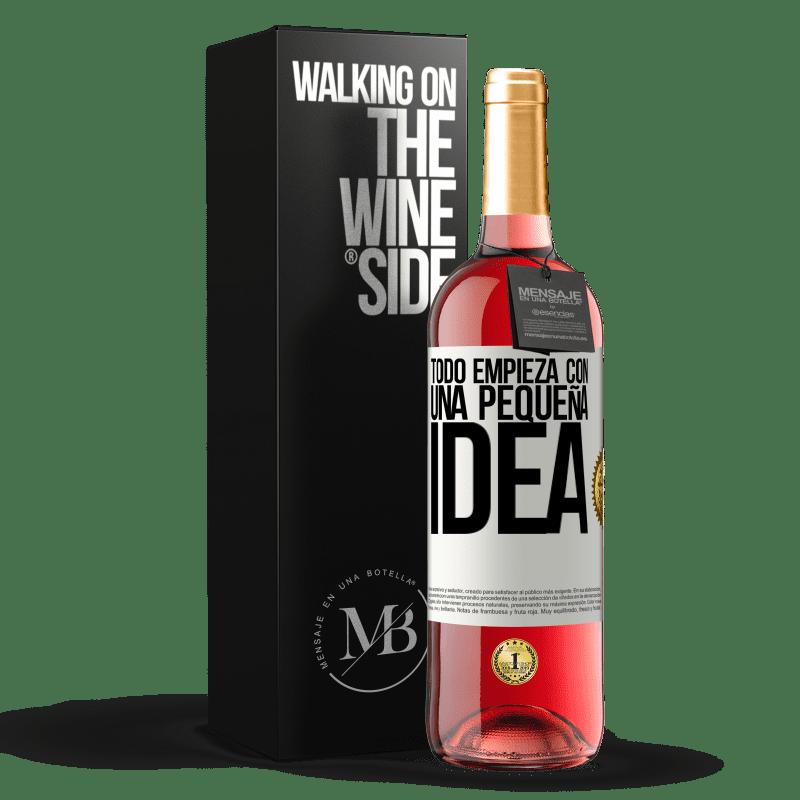 24,95 € Envoi gratuit | Vin rosé Édition ROSÉ Tout commence par une petite idée Étiquette Blanche. Étiquette personnalisable Vin jeune Récolte 2020 Tempranillo
