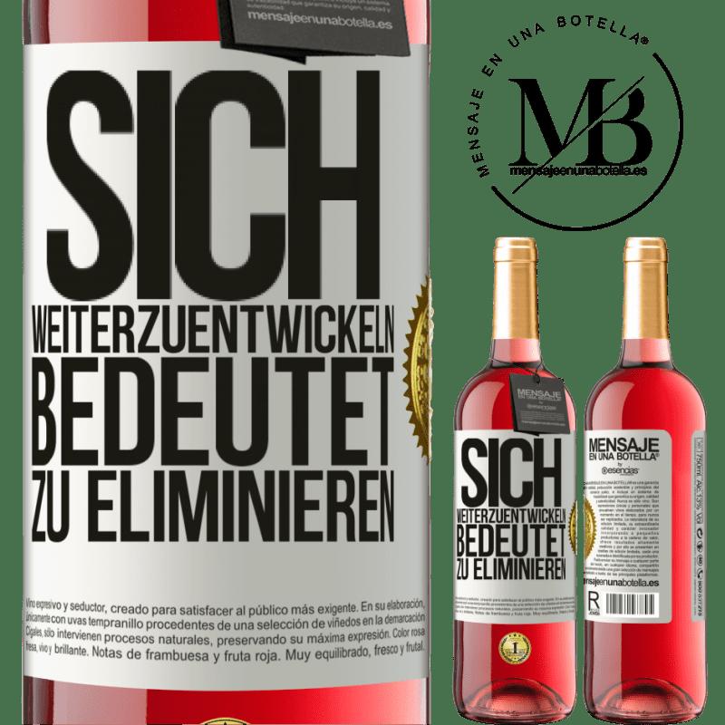 24,95 € Kostenloser Versand | Roséwein ROSÉ Ausgabe Sich weiterzuentwickeln bedeutet zu eliminieren Weißes Etikett. Anpassbares Etikett Junger Wein Ernte 2020 Tempranillo