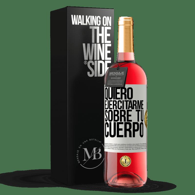 24,95 € Envoi gratuit   Vin rosé Édition ROSÉ Je veux faire de l'exercice sur ton corps Étiquette Blanche. Étiquette personnalisable Vin jeune Récolte 2020 Tempranillo
