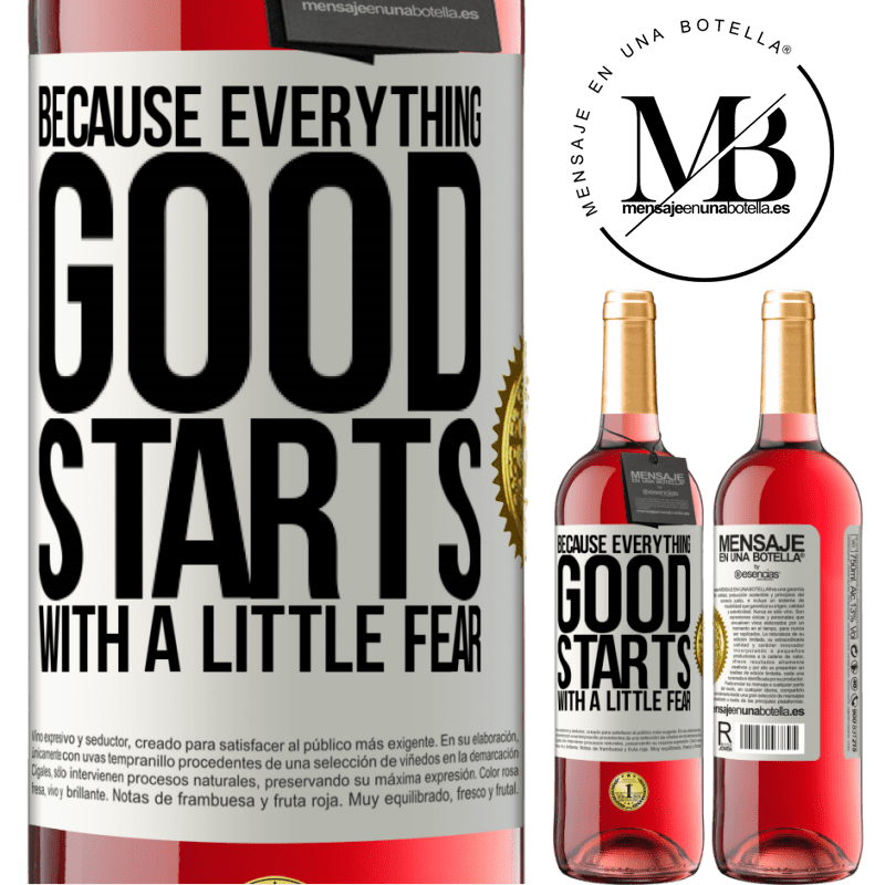 24,95 € Free Shipping | Rosé Wine ROSÉ Edition Because everything good starts with a little fear White Label. Customizable label Young wine Harvest 2020 Tempranillo