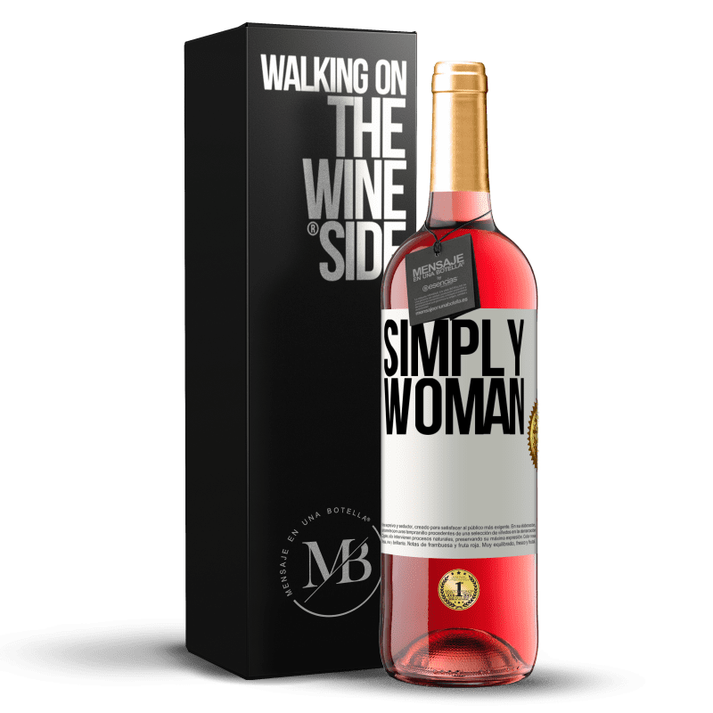 24,95 € Free Shipping | Rosé Wine ROSÉ Edition Simply woman White Label. Customizable label Young wine Harvest 2020 Tempranillo